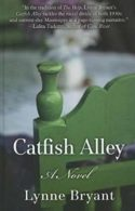 Lynne Bryant Catfish Alley, Mixed race Friendships, Racial Divide